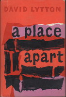 A PLACE APART. by Lytton, David.