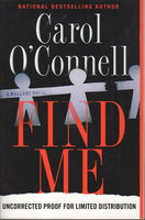 FIND ME. by O'Connell, Carol.