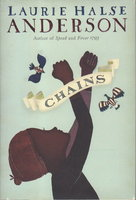 CHAINS: Seeds of America. by Anderson, Laurie Halse.