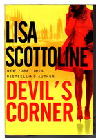 DEVIL'S CORNER. by Scottoline, Lisa.