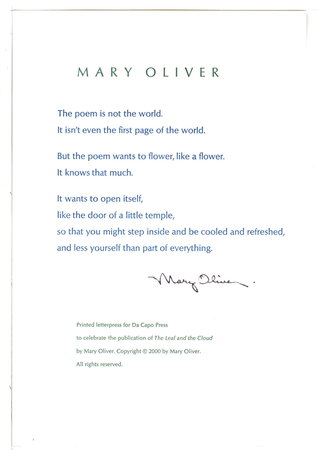THE POEM IS NOT THE WORLD: A Broadside. by Oliver, Mary.