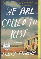 WE ARE CALLED TO RISE. by McBride, Laura.