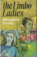 THE LIMBO LADIES. by Yorke, Margaret (pseudonym of Margaret Beda Larminie Nicholson, 1924-2012).