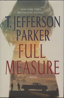 FULL MEASURE. by Parker, T. Jefferson.