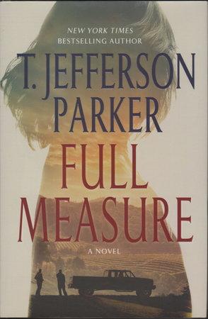 FULL MEASURE. by Parker, T. Jefferson.