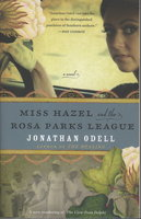 MISS HAZEL AND THE ROSA PARKS LEAGUE. by Odell, Jonathan.