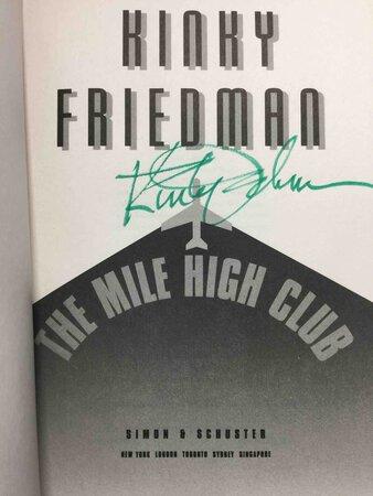 THE MILE HIGH CLUB. by Friedman, Kinky.