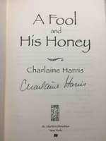 A FOOL AND HIS HONEY. by Harris, Charlaine.
