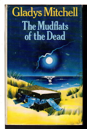 MUDFLATS OF THE DEAD. by Mitchell, Gladys