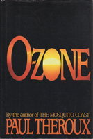O-ZONE. by Theroux, Paul.