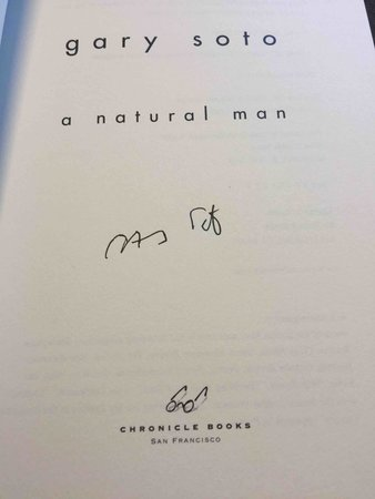 A NATURAL MAN. by Soto, Gary.