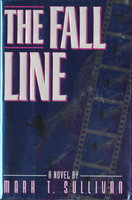 THE FALL LINE. by Sullivan, Mark T.