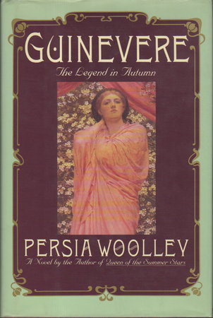 GUINEVERE: The Legend in Autumn. by Woolley, Persia.