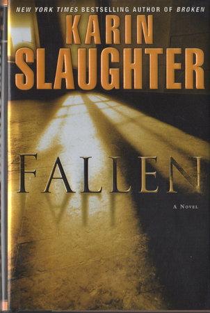 FALLEN. by Slaughter, Karen.