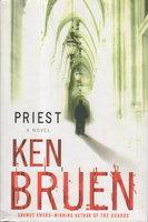 PRIEST. by Bruen, Ken.