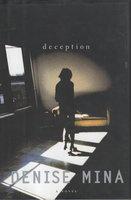 DECEPTION. by Mina, Denise.