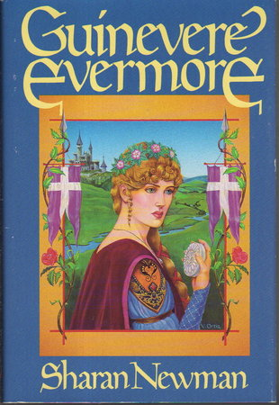 GUINEVERE EVERMORE. by Newman, Sharan