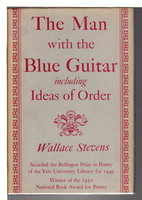 THE MAN WITH THE BLUE GUITAR INCLUDING IDEAS OF ORDER by Stevens, Wallace