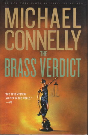 THE BRASS VERDICT. by Connelly Michael.