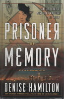 PRISONER OF MEMORY. by Hamilton, Denise.