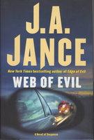 WEB OF EVIL: A Novel of Suspense. by Jance, J. A.