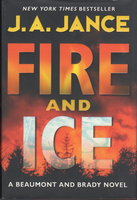 FIRE AND ICE. by Jance, J. A.