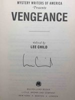 Mystery Writers of America Presents VENGEANCE. by [Anthology, signed] Child, Lee, editor. Darrell James, Michelle Gagnon, Dennis Lehane and Brendan DuBois, signed.
