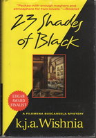 23 SHADES OF BLACK. by Wishnia, K. J. A.