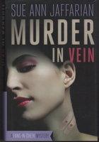MURDER IN VEIN. by Jaffarian, Sue Ann.