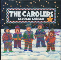 THE CAROLERS. by Guback, Georgia.