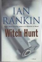 WITCH HUNT. by Rankin, Ian.