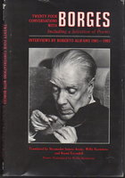TWENTY-FOUR CONVERSATIONS WITH BORGES Including A Selection Of Poems: Interviews by Roberto Alifano 1981-1983. by Borges, Jorge Luis; Roberto Alifano