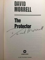 THE PROTECTOR. by Morrell, David.