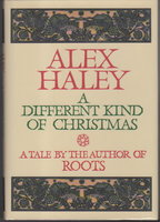 A DIFFERENT KIND OF CHRISTMAS by Haley, Alex