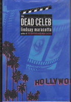 THE DEAD CELEB: A Lucy Freers Mystery. by Maracotta, Lindsay.