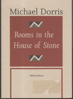 ROOMS IN THE HOUSE OF STONE. by Dorris, Michael