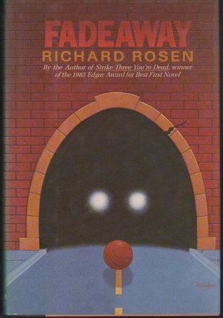 FADEAWAY. by Rosen, Richard.