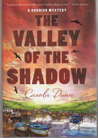 THE VALLEY OF THE SHADOW: A Cornish Mystery. by Dunn, Carola.