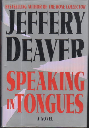 SPEAKING IN TONGUES. by Deaver, Jeffery.