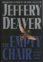 THE EMPTY CHAIR. by Deaver, Jeffrery.