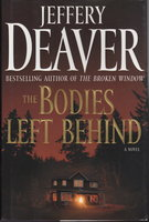 THE BODIES LEFT BEHIND. by Deaver, Jeffery.