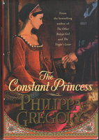 THE CONSTANT PRINCESS. by Gregory, Philippa.