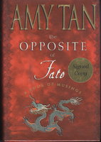 THE OPPOSITE OF FATE: A Book of Musings. by Tan, Amy.
