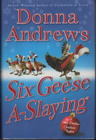 SIX GEESE A-SLAYING. by Andrews, Donna.