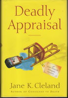 DEADLY APPRAISAL. by Cleland, Jane K.