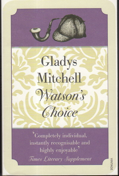 WATSON'S CHOICE. by Mitchell, Gladys (1901-1983)