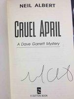 CRUEL APRIL. by Albert, Neil