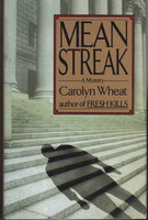 MEAN STREAK. by Wheat, Carolyn.