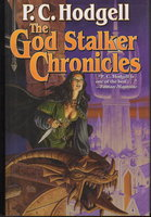 THE GOD STALKER CHRONICLES. by Hodgell, P. C.