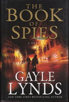 THE BOOK OF SPIES. by Lynds, Gayle.